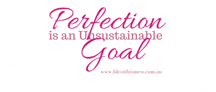work life balance quote perfection is an unsustainable goal